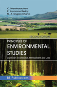 Principles of Environmental Studies (Ecology, Economics, Management and Law)