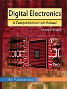 Digital Electronics – A Comprehensive Lab Manual