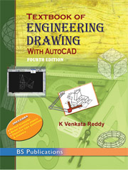 Textbook of Engineering Drawing (as per BIS:SP46:2003) with AutoCAD