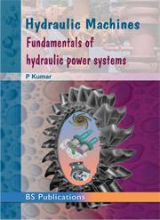 Hydraulic Machines: Fundamentals of Hydraulic Power Systems