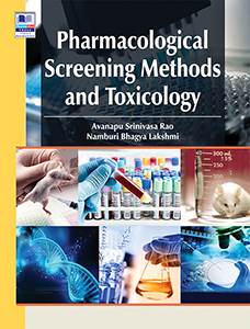 Pharmacological Screening Methods and Toxicology, Revised & Updated