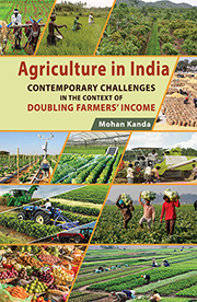 Agriculture in India – Contemporary Challenges: in the Context of Doubling Farmer's Income