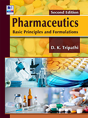 Pharmaceutics: Basic Principles and Formulations, Second Edition