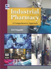 Industrial Pharmacy: A Comprehensive Approach