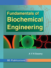 Fundamentals of Biochemical Engineering