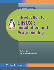 Introduction to Linux : Installation and Programming