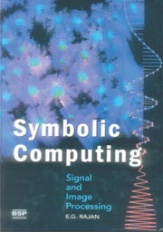 Symbolic Computing and Signal and Image Procesing (includes CD-ROM)