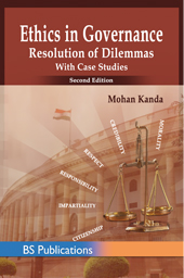 Ethics in Governance: Resolution of Dilemmas with Case Studies 2nd Edition
