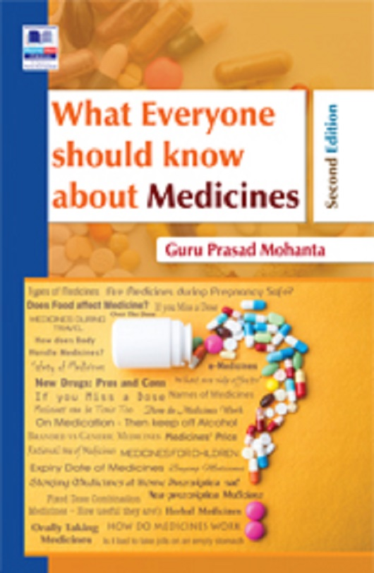 What Everyone should know about Medicines