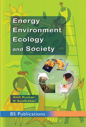 Energy Environment Ecology and Society