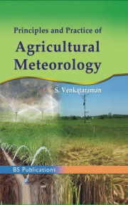 Principles and Practice of Agricultural Meterology