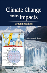 Climate Change and its Impacts: Ground Realities