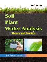 Soil Plant Water Analysis: Theory and Practice
