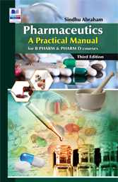 Pharmaceutics: A Practical Manual for PHARM & PHARM D Courses