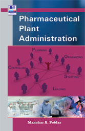Pharmaceutical Plant Administration