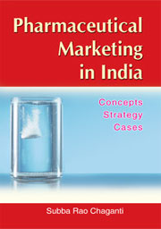 Pharmaceutical Marketing in India Concepts Strategy Cases