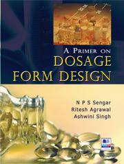 A Primer on Dosage Form Design