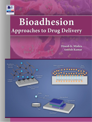 Bioadhesion Approaches to Drug Delivery