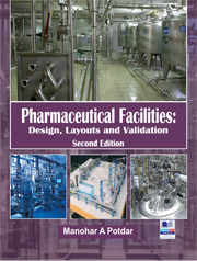 Pharmaceutical Facilities Design Layouts and Validation