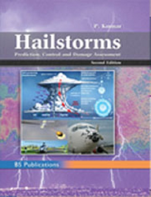Hailstorm Prediction Control and Damage Assessment