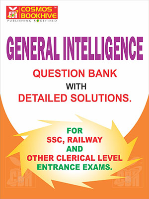GENERAL INTELLIGENCE - QUESTION . BANK