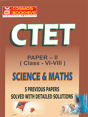 CTET - SCIENCE  & MATHS  - ENGLISH -  5 PREVIOUS PAPERS & MODEL PAPERS