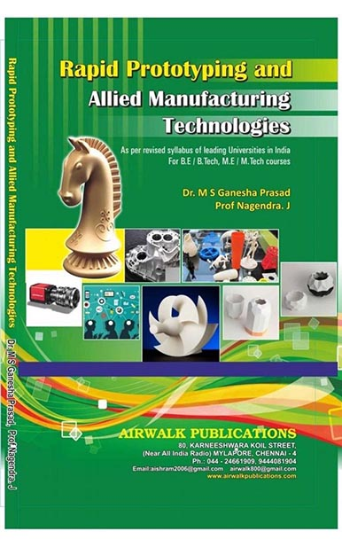Rapid Prototyping and Allied Manufacturing Technologies