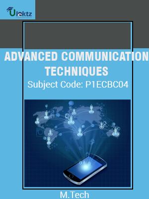 ADVANCED COMMUNICATION TECHNIQUES