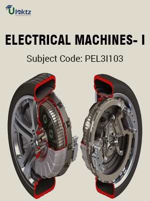ELECTRICAL MACHINES- I