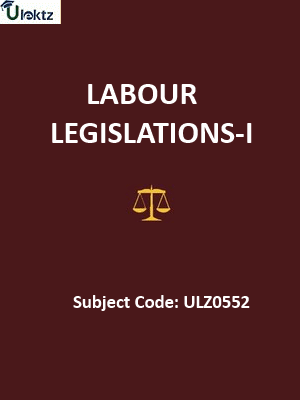 Labour Legislations-I