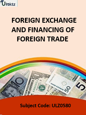 Foreign Exchange and Financing of Foreign Trade