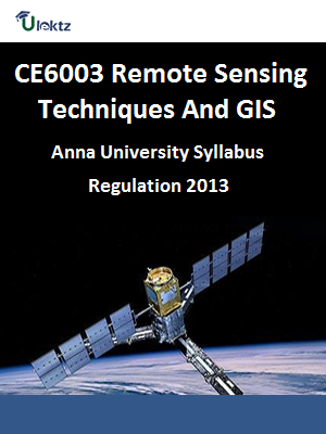 Remote Sensing Techniques and GIS Syllabus