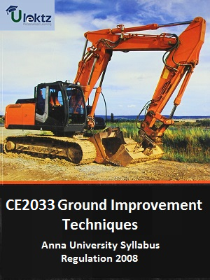 CE2033 Ground Improvement Techniques Syllabus