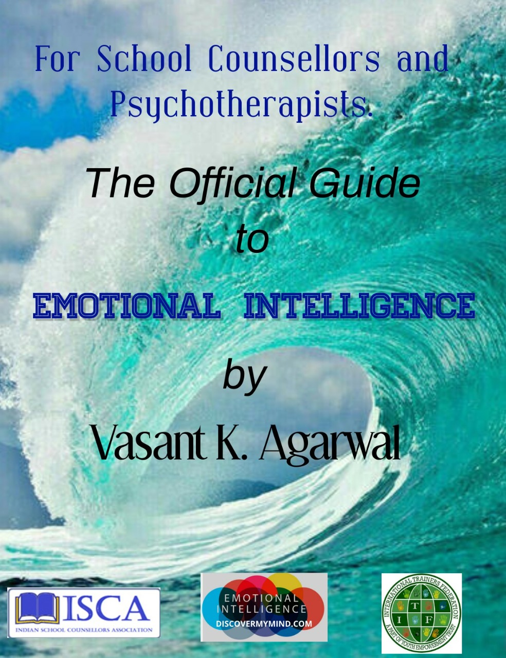The Complete Guide to Emotional Intelligence