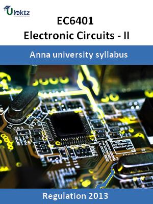 electronic circuits ii syllabus ec6401 ulektz learningelectronic circuits ii syllabus