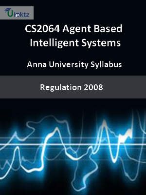 Agent Based Intelligent Systems - Syllabus