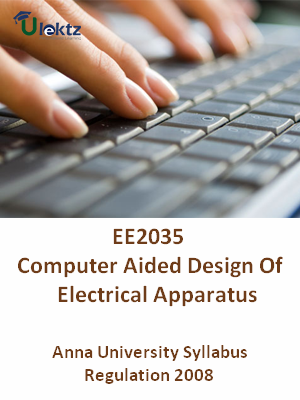 Computer Aided Design Of Electrical Apparatus - Syllabus