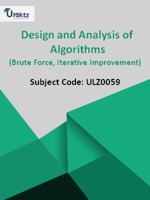 Design and Analysis of Algorithms (Brute Force, Iterative Improvement)