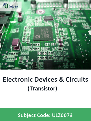 Electronic Devices & Circuits (Transistor)