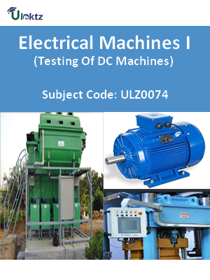 Electrical Machines I (Testing Of DC Machines)
