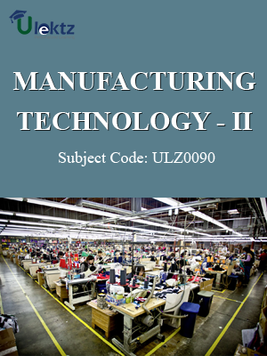 Manufacturing Technology– II