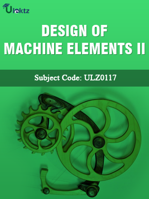Design of Machine Elements-II