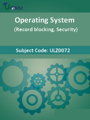 Operating System (Record blocking, Security)