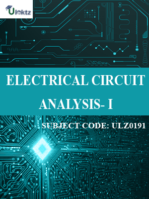 Electrical Circuit Analysis- I