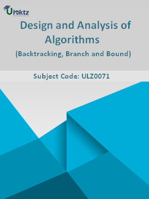 Design and Analysis of Algorithms (Backtracking, Branch and Bound)