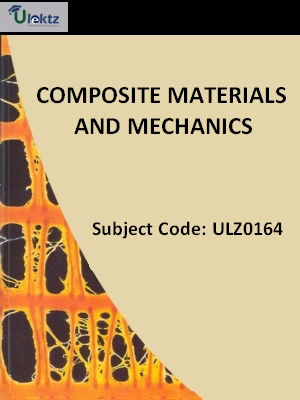 COMPOSITE MATERIALS AND MECHANICS