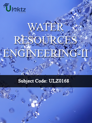 Water Resources Engineering–II