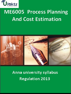 Process Planning And Cost Estimation - Syllabus