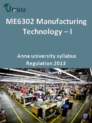 Manufacturing Technology – I - Syllabus