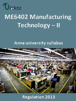 Manufacturing Technology – II - Syllabus